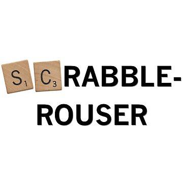 Scrabble Rouser! by figureofpeach