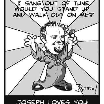 Joseph Loves You by Bertu