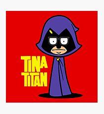 Tina Titan Photographic Print