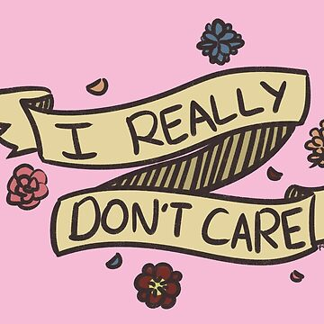 i don't care by Kiyi
