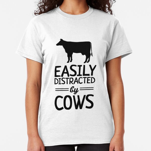 Easily Distracted By Cows Classic T-Shirt