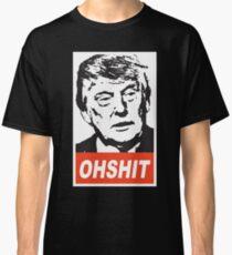 OHSHIT Classic T-Shirt