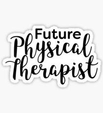 Future Physical Therapist Sticker