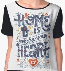 Home is where your heart is Chiffon Top