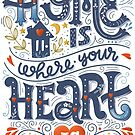 Home is where your heart is by Julia Henze