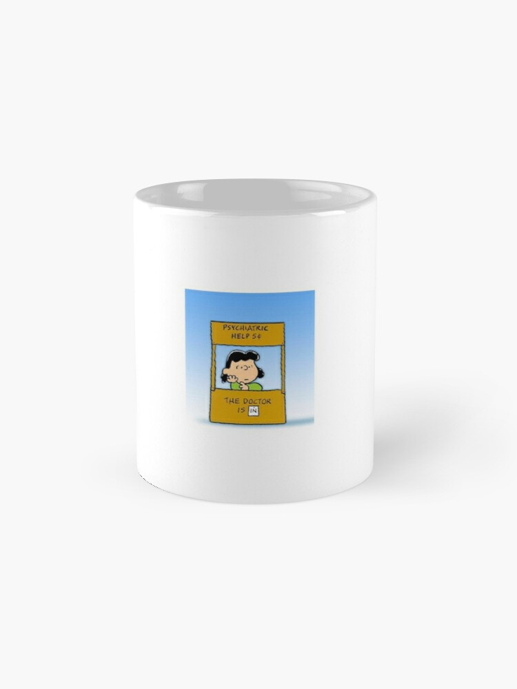 Alternate view of Psychiatric help 5 cent , the doctor is in. Mug
