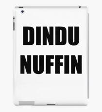 Dindu Nuffin iPad Case/Skin