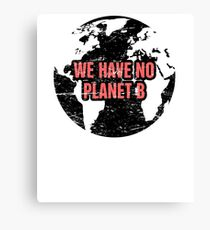 Planet B | Global Warming & Climate Change Canvas Print
