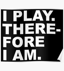 I PLAY Poster