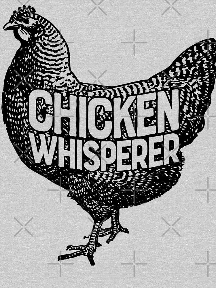 Chicken Whisperer Shirt Funny Farming Farm Poultry Gifts T-shirt for Farmers or Chicken Lovers by LiqueGifts