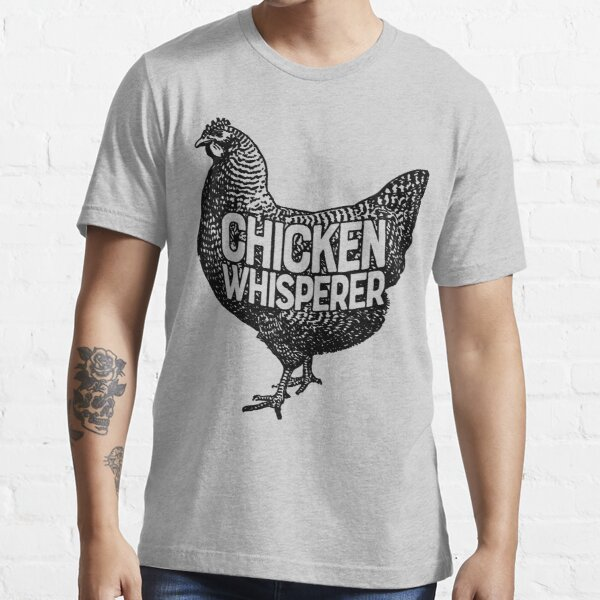 Chicken Whisperer Shirt Funny Farming Farm Poultry Gifts T-shirt for Farmers or Chicken Lovers Essential T-Shirt