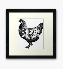 Chicken Whisperer Shirt Funny Farming Farm Poultry Gifts T-shirt for Farmers or Chicken Lovers Framed Print
