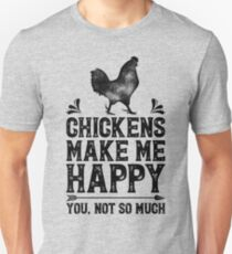 Chickens Make Me Happy You Not So Much Shirt Funny Farming Farm Poultry Gifts T-shirt for Farmers or Chicken Lovers T-Shirt