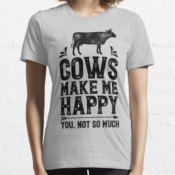 Las vacas me hacen feliz, no tanto la camiseta Funny Farming Farm Gifts camiseta para granjeros o amantes de las vacas Camiseta esencial