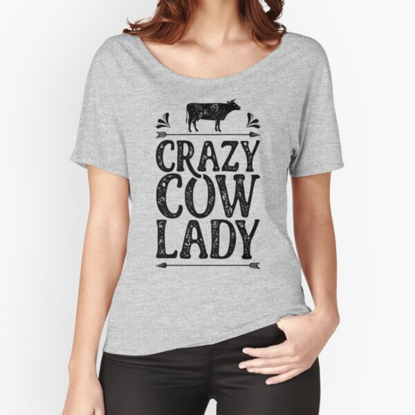 Crazy Cow Lady Shirt Funny Farming Farm Gifts T-shirt for Farmers or Cow Lovers Relaxed Fit T-Shirt