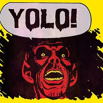 Devil says YOLO by MondoDellamorto