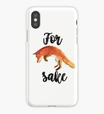 For Fox Sake iPhone Case/Skin