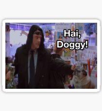 Hai Doggy - The Room  Sticker