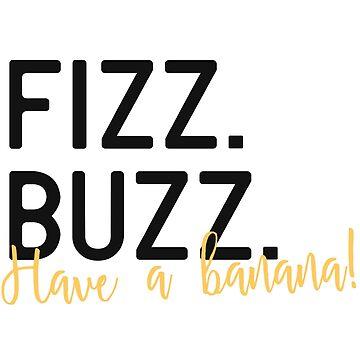 Fizz Buzz by cucumberpatchx