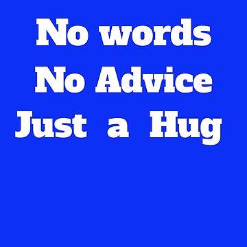 No words no advice just a hug by georgewaiyaki