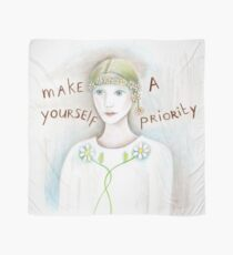 make yourself a priority Scarf