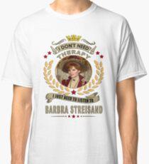 barbra streisand one love  Classic T-Shirt