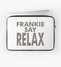 FRANKIE SAY RELAX Laptop Sleeve