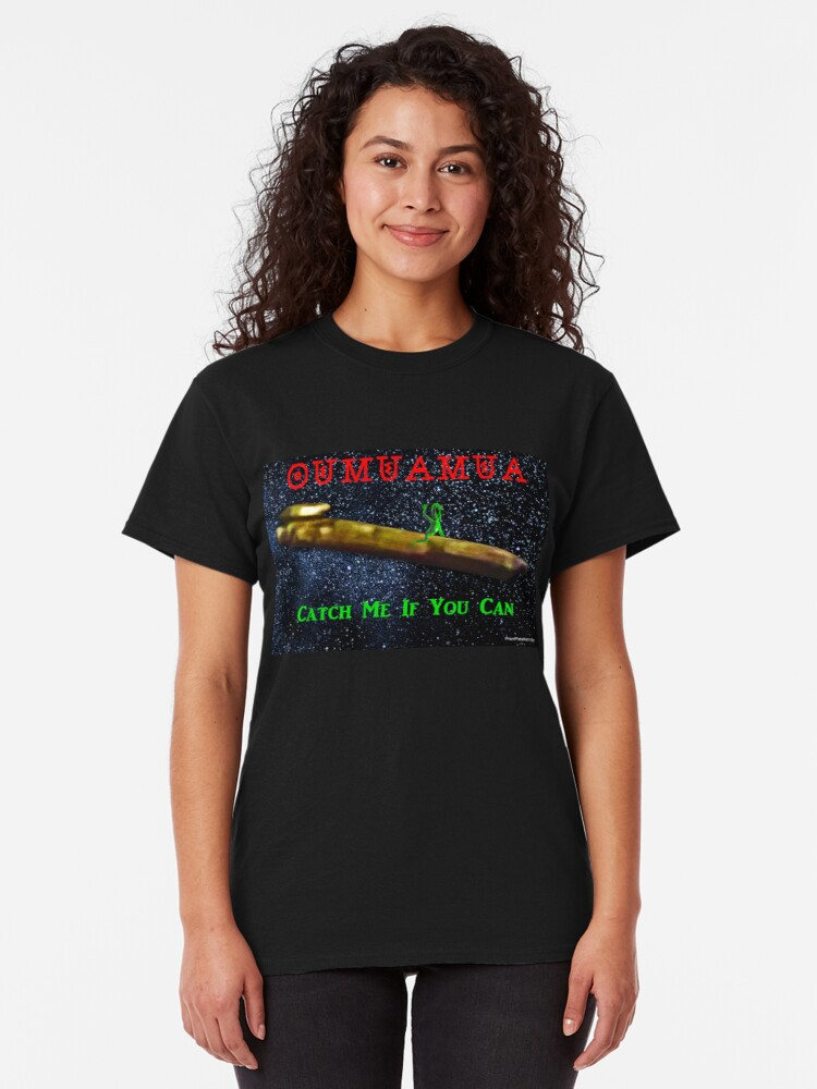 Alternate view of Chasing Oumuamua Classic T-Shirt