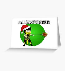 GET OVER HERE! Xmas Style Greeting Card