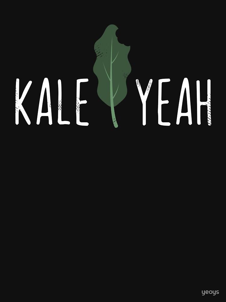 Kale Yeah Funny Vegan Pun - Funny Veganism Gift by yeoys