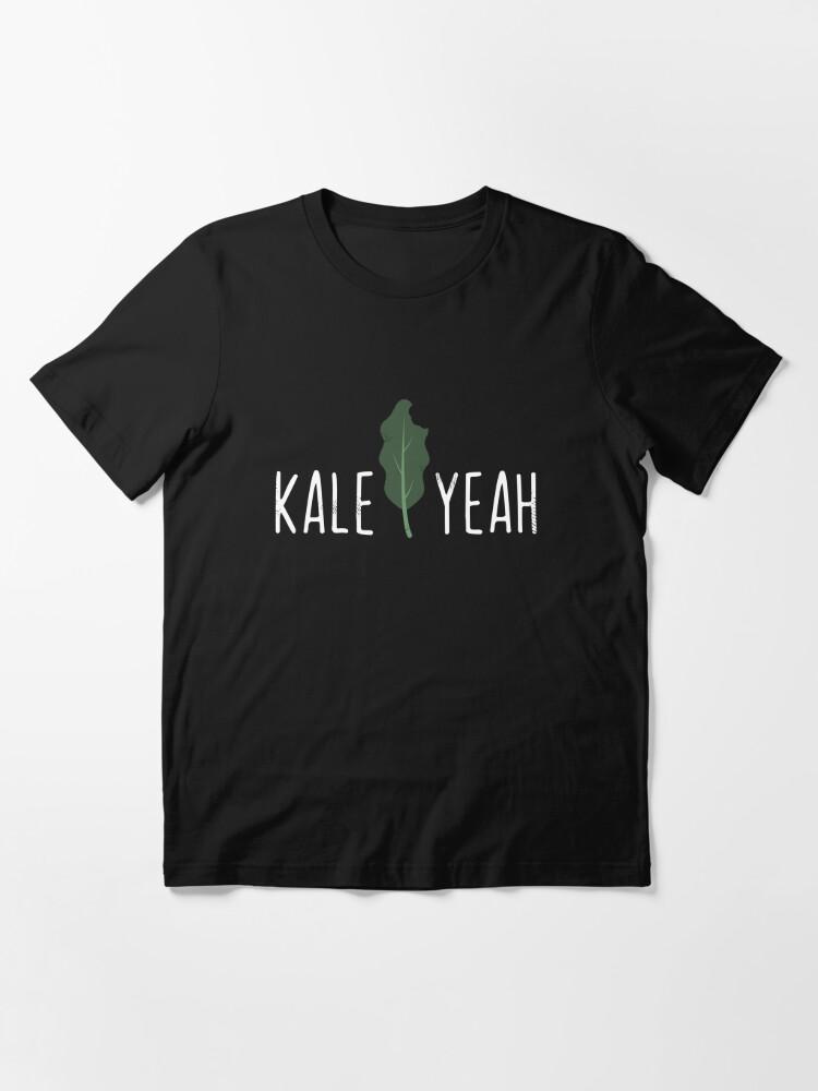 Alternate view of Kale Yeah Funny Vegan Pun - Funny Veganism Gift Essential T-Shirt