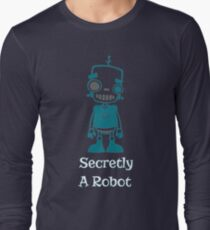 Secretly A Robot  T-Shirt