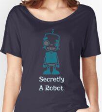 Secretly A Robot  Women's Relaxed Fit T-Shirt