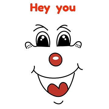 Hey you clown cartoon by georgewaiyaki