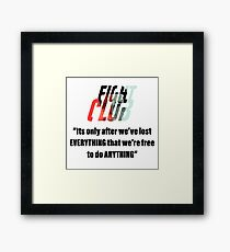 Fight Club - quote  Framed Print