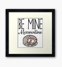 Be Mine Meowentine - Valentines Day Framed Print