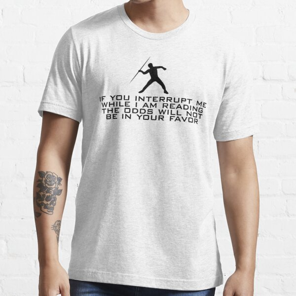 DO NOT INTERRUPT ME (male) Essential T-Shirt