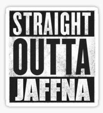 Straight Outta Jaffna Sticker