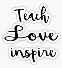 Teach Love Inspire Teacher Teaching T-Shirt for Men or Women Sticker