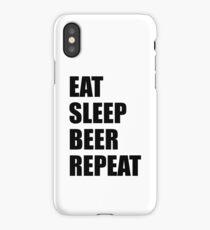 Eat Sleep Beer Repeat Funny Sayings T-shirt iPhone Case/Skin