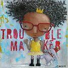 Trouble Maker by JenPriceDavis