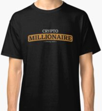 Crypto Millionaire coming soon Classic T-Shirt