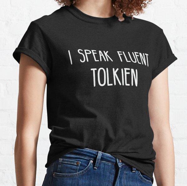 Je parle couramment Tolkien T-shirt classique