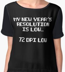 Funny New Year's Resolution Chiffon Top