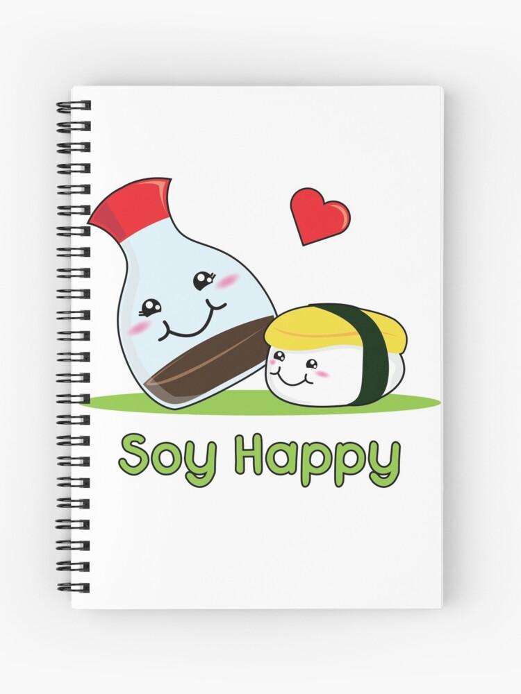 Soy Happy Sushi Kawaii Nourriture Japonaise Love Pun Cahier à Spirale