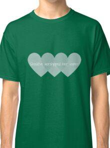 Take Me To Church Classic T-Shirt