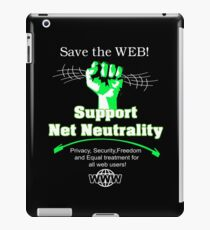 Save The Web Support Net Neutrality iPad Case/Skin