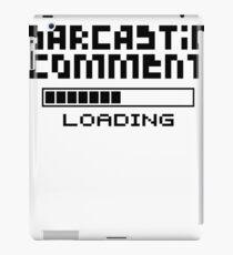 Sarkastische Kommentare iPad-Hülle & Klebefolie
