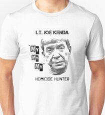 Lt. Joe Kenda - Homicide Hunter Unisex T-Shirt