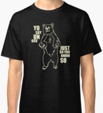 Yo Soy Un Oso Classic T-Shirt